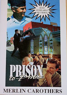 Prison to Praise by Merlin R. Carothers (1970, Paperback)  BRAND NEW BOOK