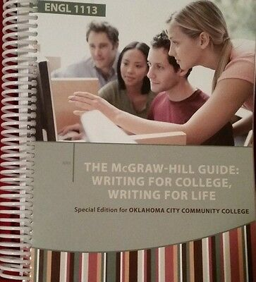 THE McGRAW-HILL GUIDE: WRITING FOR COLLEGE, WRITING FOR LIFE 2013, 0-07-351869-5