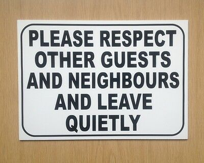 Hotel Sign.  Please respect our guests, leave quietly.  3mm Plastic.  (BL-115)