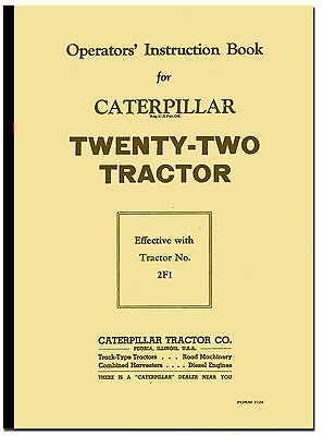 Caterpillar Twenty-Two Operators Instruction Book Tractor No 2F1 and up