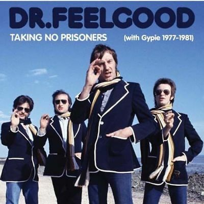 Dr Feelgood - Taking No Prisoners (with Gypi NEW CD