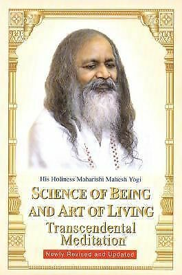 Science of Being and Art of Living : Transcendental Meditation by Maharishi...
