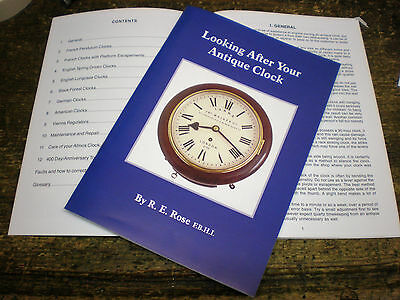 Looking After Your Antique Clock by R.E.Rose longcase grandfather 8 day 30 hour