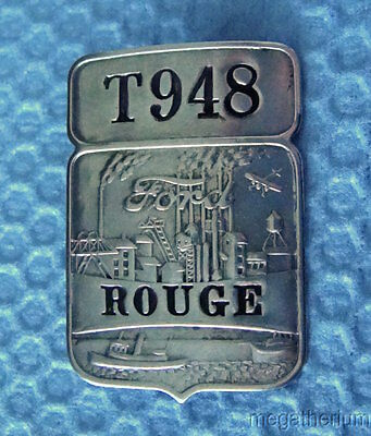 """Vintage Ford Motor Co EMPLOYEE BADGE: ROUGE """"T"""" MFG FACILITY (Uncommon)"""