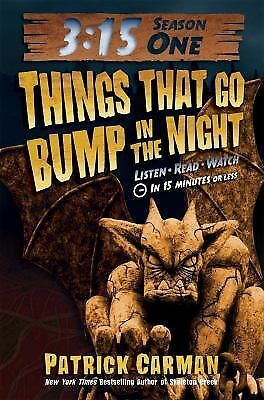 3:15 Season One Things That Go Bump in the Night 1 by Patrick Carman (2011, Hard