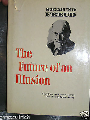 Sigmund Freud; The Future of an Illusion.  Hard to find edition of this classic.