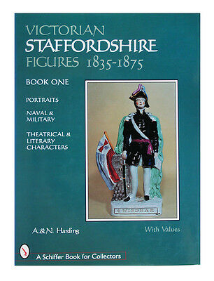 Victorian Staffordshire Figures, 1835-1875 by A. Harding and N. Harding...