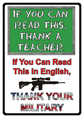 """Funny Ext Lge Authentic Tin Sign """"thank A Teacher / Thank Your Military"""" ~ L11"""