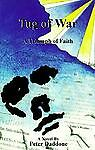 Tug of War: A Triumph of Faith Daddone, Peter Paperback