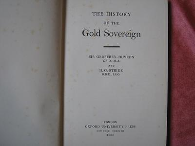 Book; The History of the Gold Sovereign, Duveen and Stride.