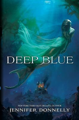 Deep Blue Bk. 1 by Disney Book Group Staff and Jennifer Donnelly (2014,...