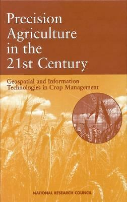 Precision Agriculture in the 21st Century: Geospatial and Information Technologi