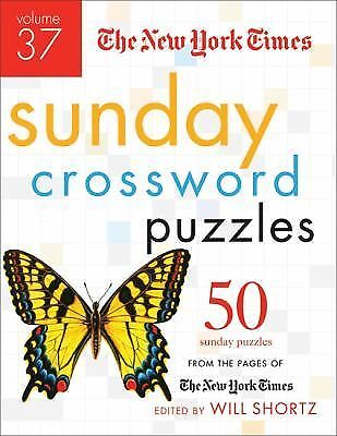 The New York Times Sunday Crossword Puzzles Volume 37 : 50 Sunday Puzzles...