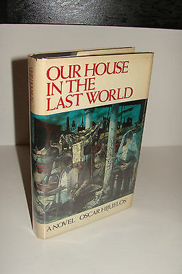 Our House in the Last World by Oscar Hijuelos 1st/1st 1983 Persea Hardcover