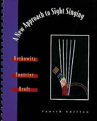 A New Approach to Sight Singing (Fourth Edition) Berkowitz, Sol, Fontrier, Gabr