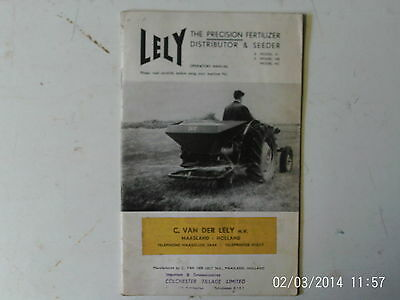 Lely The Precision Fertilizer Distributor and Seeder Operators Manual