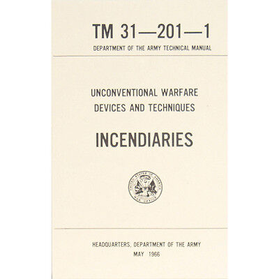 "U.S. Army Technical Manual ""INCENDIARIES' TM 31-201-1  May 1966 Pages 154 New"