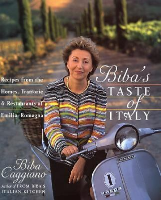 Biba's Taste of Italy: Recipes from the Homes, Trattorie ... - First Edition