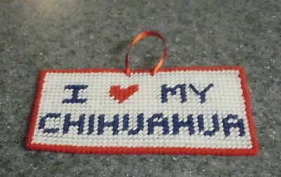 Brand New Handmade Needlepoint Sign I Love My Chihuahua For Dog Rescue Charity