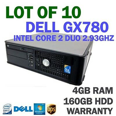 Lot of 10 Dell Optiplex GX780 SFF PC C2D 2.93GHz /4GB Ram /160GB HDD /WIN 7 Pro