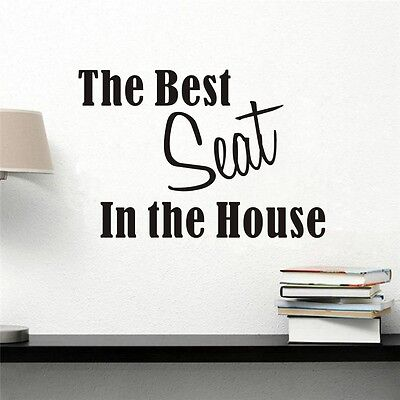 The Best Seat In the house Quote Removable Vinyl Wall Decal Decor Sticker Art
