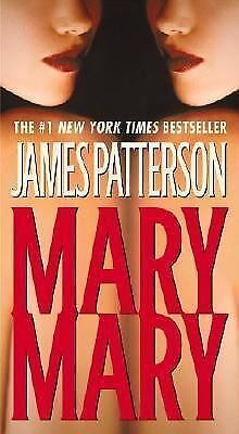 Mary, Mary by James Patterson (2006, Paperback) An Alex Cross Novel