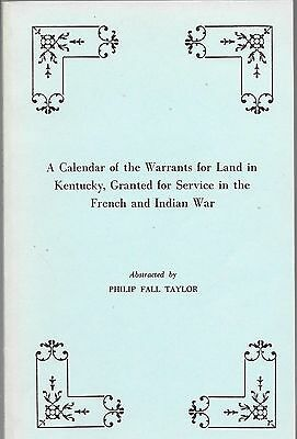 A Calendar of the Warrants for Land in Kentucky 1995 Paperback Edition