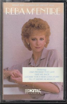 Reba McEntire What Am I Gonna Do About You - Cassette