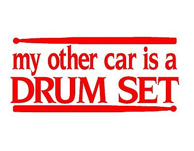 MY OTHER CAR IS A DRUM SET VINYL DECAL RED 4X9 DRUMMER CYMBALS MUSIC