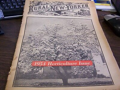 VINTAGE - THE  RURAL NEW-YORKER - 3/6/54 - 1954 HORTICULTURE ISSUE - VERY GOOD