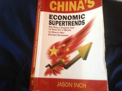 China's Economic Supertrends : How China Is Changing from the Inside Out to...