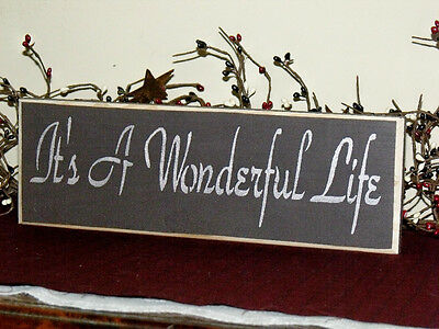 "Primitive Country Shelf Sitter Sign....""It's A Wonderful Life"""