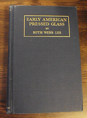 Early American Pressed Glass Ruth Webb Lee hardcover