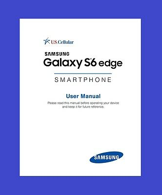 "Samsung Galaxy ""S6 Edge"" User Manual for U.S.Cellular (model SM-G925R4)"