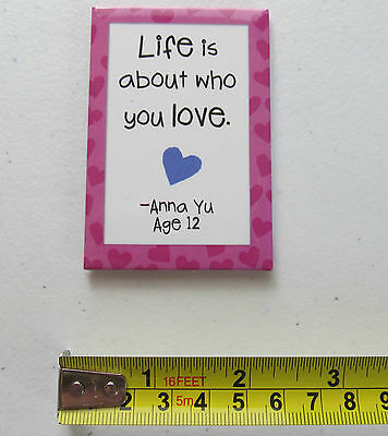 Leanin Tree Refrigerator Fridge Magnet ~ Life Is About Who You Love