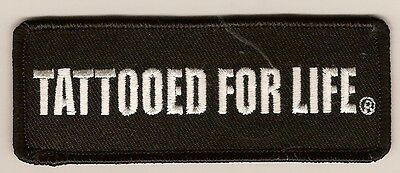 """BIKER PATCH, """"TATTOOED FOR LIFE""""  embroidered emblem,  PPL9267"""