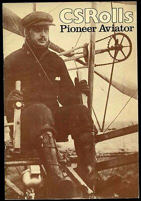 Charles S Rolls Pioneering Aviator Monmouth Museum Publication 1975
