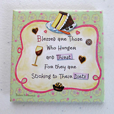 Leanin Tree Refrigerator Fridge Magnet ~ Blessed Are Those Who Hunger & Thirst