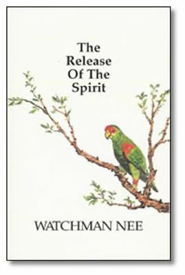 Release of the Spirit by Watchman Nee (2000, Paperback)