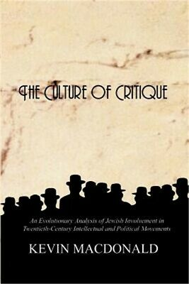 The Culture of Critique: An Evolutionary Analysis of Jewish Involvement in Twent