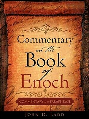 Commentary on the Book of Enoch by John D. Ladd (2008, Paperback)