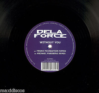 "12"" - Delaforce - Without You (Electro House Remixes) GERMANY PRES. 2007 - NEW"