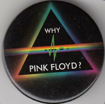 Pink Floyd RARE promo button 2011 Why?