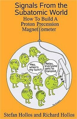 Signals from the Subatomic World: How to Build a Proton Precession Magnetometer