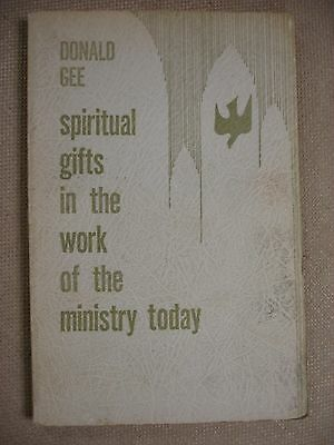 Spiritual Gifts in the Work of the Ministry Today - First Edition - 1963