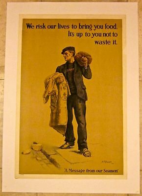 Reduced 120! We Risk Our Lives To Bring You Food 1917 Wwi Lb British Poster