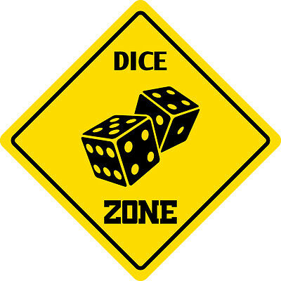 "*Aluminum* Dice Zone Funny Metal Novelty Sign 12""x12"""