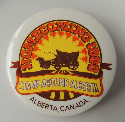 Homecoming 1980 Stamp Around Alberta Pin Backed Button