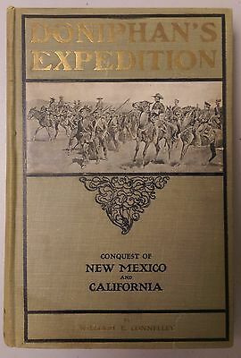 Doniphan's Expedition - William E. Connelley - 1907 FIRST EDITION Hardback