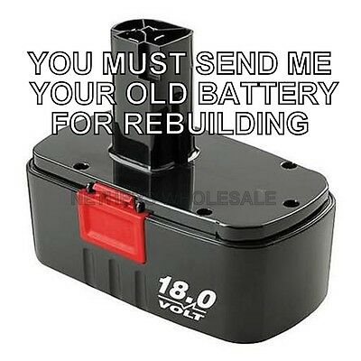 Rebuild service for CRAFTSMAN 18 0 VOLT BATTERY 11378
